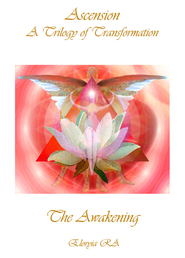 Ascension A Trilogy of Transformation Book 1 Awakening